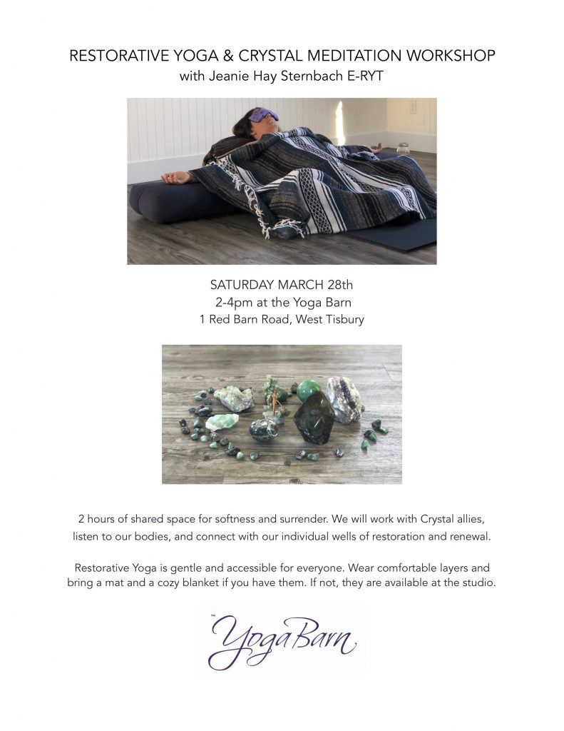 Restorative Yoga & Crystal Meditation Workshop at the Yoga Barn Flyer copy